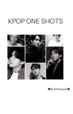 Kpop One Shots (OPEN FOR REQUEST!) by whitespark