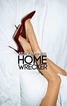 Homewrecker| On Hold by JumpingToConclusions