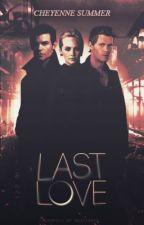 Last Love (Klaus & Elijah Mikaelson) by CheyenneBarnett