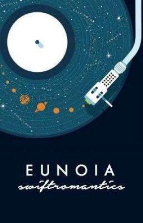 Eunoia by swiftromantics