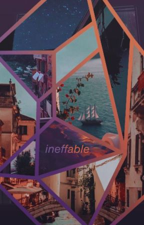 ineffable / graphics by purplity