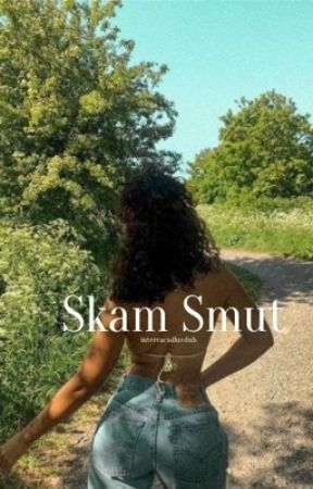 SKAM Smut  by interracialuvduh