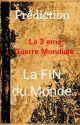 La 3 eme Guerre Mondiale : La Fin du Monde. by Leyanaa_