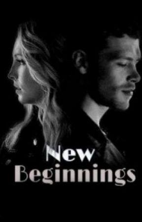 New Beginnings (2) [Klaroline]  by byyyyyeeeee