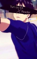 Yuri on Ice!! X Reader by teatime__