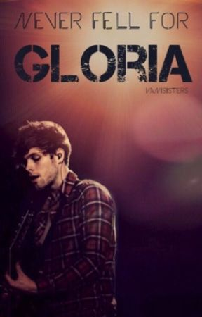 Never fell for Gloria by valeviathan
