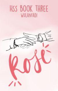 HSS (3): Rose cover