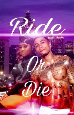 Ride or die  by Official_Ke