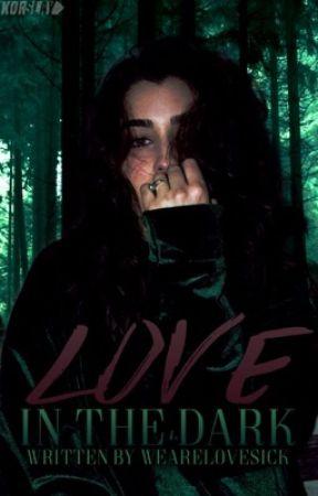 Love in the Dark (Camren) by wearelovesick