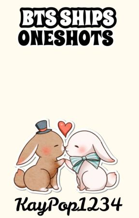 Oneshots of BTS ships by KayPop1234