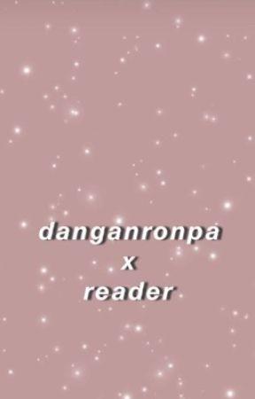 Dangan Ronpa x Reader by soudacan