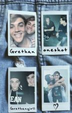 One-shots // grethan by grethangirll