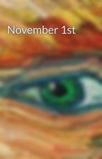 November 1st by jveraa