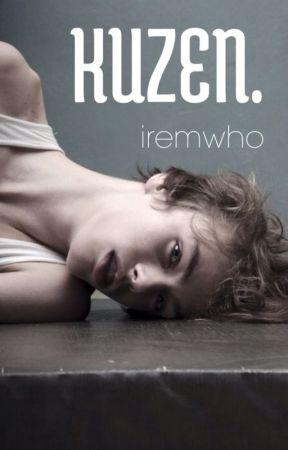KUZEN. by iremwho