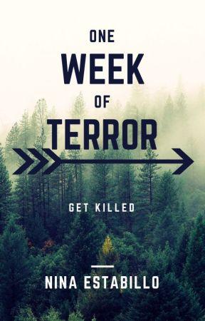 One Week of Terror by X_NINAA13_X
