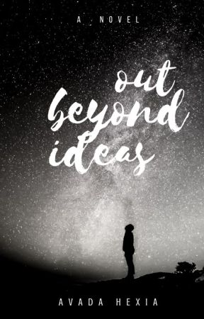 Out Beyond Ideas by avadahexia