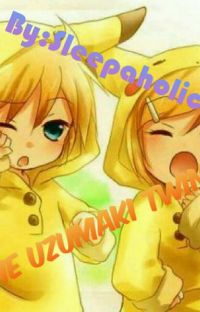 The UZUMAKI TWINS! {Discontinued} cover