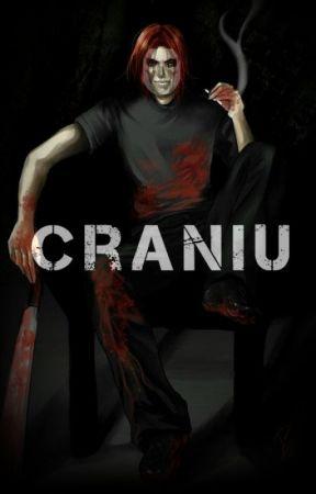 Craniu - //Terminată// by xXKawaiiHitler