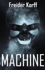 Machine by Freider_FJC