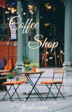 Coffee Shop by floraloceans