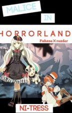 (Vocaloid!Fukase X Reader) M A L I C E  I N  H O R R O R L A N D  by Night-shadex