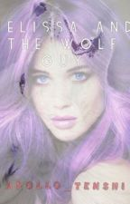 Melissa and The wolf  by Apollo_Tenshi