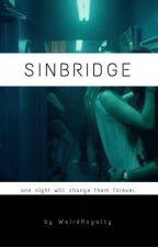 Sinbridge by WeirdRoyalty