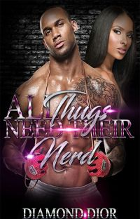 All Thugs Need Their Nerd (Book 2) |Completed| cover