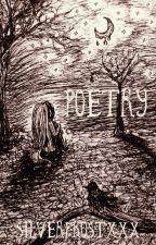 Poetry by SilverfrostXxX