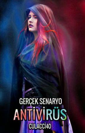 ANTİVİRÜS | Gerçek Senaryo by Culacci4o