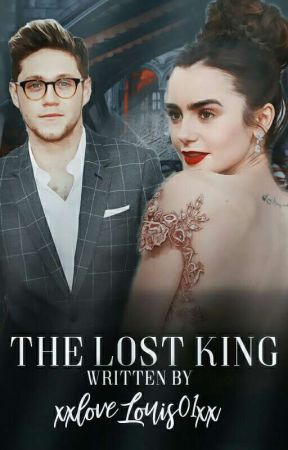 The Lost King 🔱 Niall Horan [Sequel Of The Prince    Niall Horan] [Completed] ✔ by -xstylesmedicine