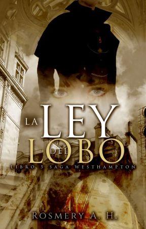 La Ley Del Lobo © ( Saga Westhampton Libro #5 ) by RosmeryAHEscritora