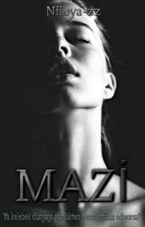 MAZİ  by Niloya-zz