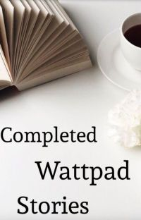Completed Wattpad Stories cover