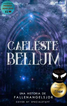 Caeleste Bellum © [EDITANDO] by FallenAngelsJdr