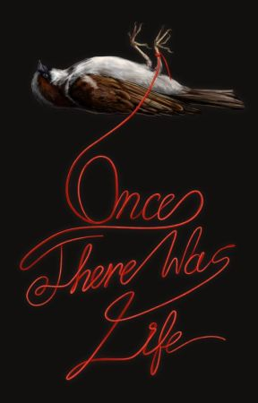 Once There Was Life  ( illustrated ) by DennyBReese