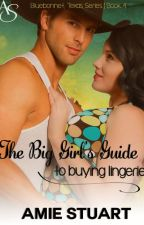 The Big Girl's Guide to Buying Lingerie by Amie_Stuart