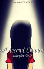 A Second Chance by silverfox785