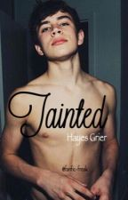 Tainted (h.g.) by Part-Time-Author