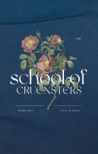 Steel Academy : School of CruEntsters [COMPLETED] by PURPLEALLY