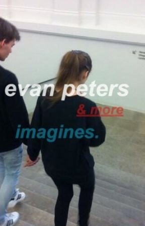 evan peters (& more) imagines. by dayzedandconfuzed