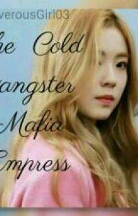 The Cold Gangster Mafia Empress  cover