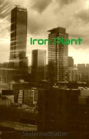 Iron Plant by Skylarmadhatter