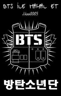 BTS ile hayal et cover