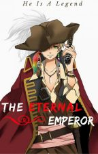 The Eternal Emperor (One Piece and Naruto Fan fiction) by End_Credits