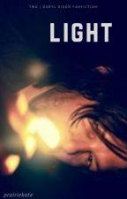 Light | TWD | Daryl Dixon Fanfiction by prairiekate
