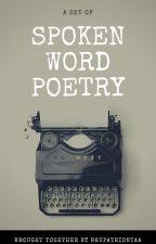 Spoken Word Poetry by bookaddict3d