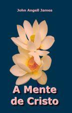 A Mente de Cristo by SilvioDutra0