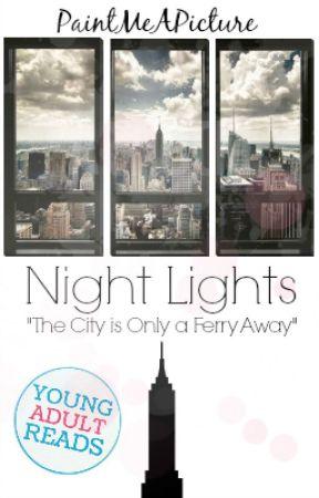 Night Lights [#Wattys 2017] by PaintWithWriting