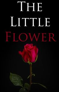The Little Flower (Remus Lupin) ✓ cover